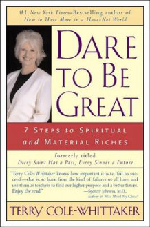 Dare to be Great av Terry Cole-Whittaker (Heftet)