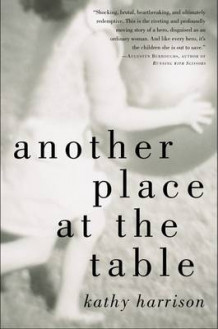 Another Place at the Table av Kathy Harrison (Heftet)