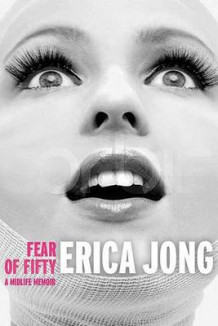 Fear of Fifty av Erica Jong (Heftet)