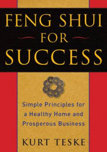 Feng Shui For Success av Kurt Teske (Heftet)