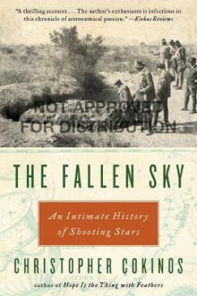 The Fallen Sky av Christopher Cokinos (Heftet)