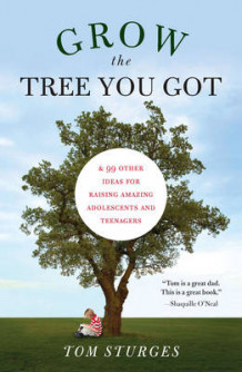 Grow the Tree You Got av Tom Sturges (Heftet)