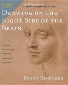Drawing on the Right Side of the Brain av Betty Edwards (Innbundet)