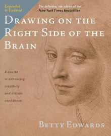Drawing on the Right Side of the Brain av Betty Edwards (Heftet)