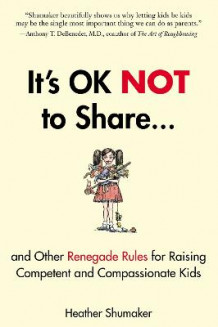 It's Ok Not to Share av Heather Shumaker (Heftet)