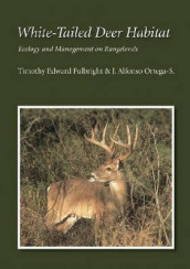 White-Tailed Deer Habitat av Timothy Edward Fulbright (Heftet)