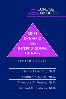 Concise Guide to Brief Dynamic and Interpersonal Therapy av Hanna Levenson, Stephen Butler, Theodore A. Powers og Bernard D. Beitman (Heftet)