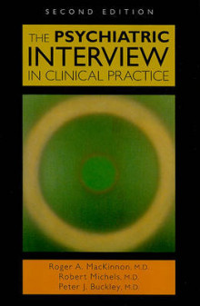 The Psychiatric Interview in Clinical Practice av Roger A. Mackinnon, Robert Michels og Peter J. Buckley (Heftet)