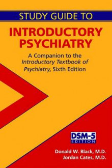 Study Guide to Introductory Psychiatry av Donald W. Black og Jordan G. Cates (Heftet)