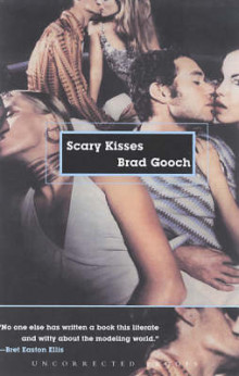 Scary Kisses av Brad Gooch (Heftet)