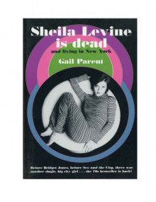 Sheila Levine is dead and living in New York av Gail Parent (Heftet)