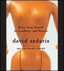 Dress Your Family in Corduroy and Denim av David Sedaris (Lydbok-CD)