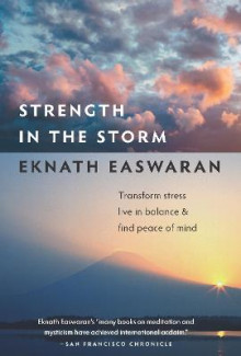 Strength in the Storm av Eknath Easwaran (Heftet)