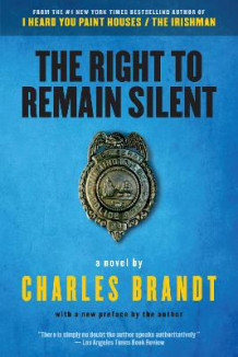 The Right To Remain Silent av Charles Brandt (Heftet)