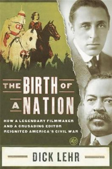 The Birth of a Nation av Dick Lehr (Innbundet)