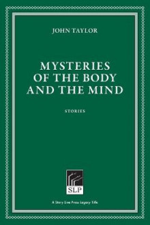 Mysteries of the Body and the Mind av John Taylor (Heftet)