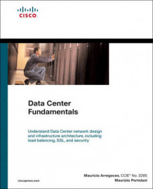 Data Center Fundamentals av Mauricio Arregoces og Maurizio Portolani (Innbundet)