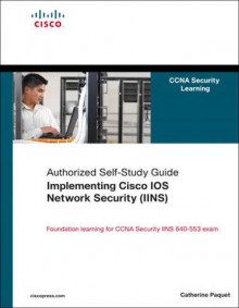 Implementing Cisco IOS Network Security (IINS): Authorized Self-study Guide av Catherine Paquet (Innbundet)