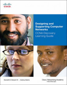 Designing and Supporting Computer Networks, CCNA Discovery Learning Guide av Kenneth Stewart, Aubrey Adams, Allan Reid og Jim Lorenz (Blandet mediaprodukt)