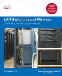 LAN Switching and Wireless av Wayne Lewis (Blandet mediaprodukt)