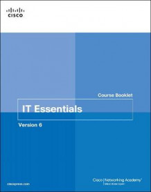 IT Essentials Course Booklet: Version 6 av Cisco Networking Academy (Heftet)