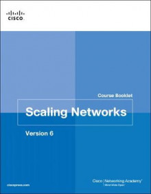 Scaling Networks: Course Booklet Volume 6 av Cisco Networking Academy (Heftet)