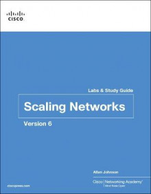 Scaling Networks v6 Labs & Study Guide av Cisco Networking Academy og Allan Johnson (Heftet)