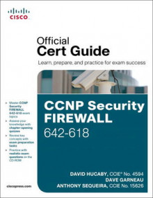 CCNP Security Firewall 642-618 Official Cert Guide av David Hucaby, Dave Garneau og Anthony Sequeira (Blandet mediaprodukt)