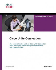 Cisco Unity Connection av David Schulz (Heftet)