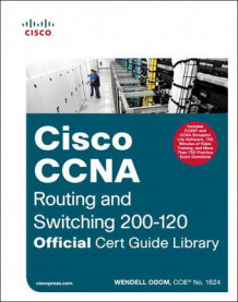 CCNA Routing and Switching 200-120 Official Cert Guide Library av Wendell Odom (Blandet mediaprodukt)