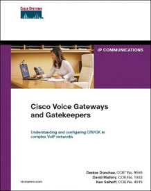 Cisco Voice Gateways and Gatekeepers (paperback) av David Mallory, Ken Salhoff og Denise Donohue (Heftet)