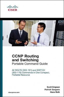 CCNP Routing and Switching Portable Command Guide av Scott Empson, Patrick Gargano og Hans Roth (Heftet)