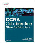 CCNA Collaboration Official CERT Guide Library