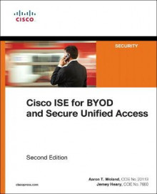 Cisco ISE for BYOD and Secure Unified Access av Aaron Woland og Jamey Heary (Heftet)