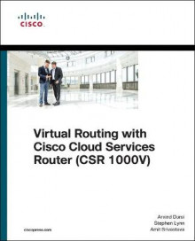 Virtual Routing in the Cloud av Arvind Durai, Amit Srivastava og Lynn M. Stephen (Heftet)