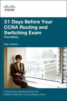 31 Days Before Your CCNA Routing and Switching Exam av Allan Johnson (Heftet)