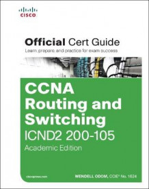 CCNA Routing and Switching ICND2 200-105 Official Cert Guide av Wendell Odom (Blandet mediaprodukt)