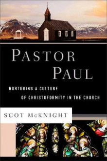 Pastor Paul av Scot McKnight (Innbundet)