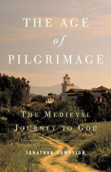 The Age of Pilgrimage av Jonathan Sumption (Heftet)