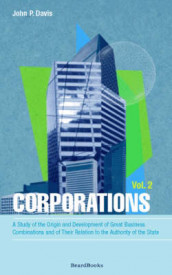 Corporations: Vol 2 av John P. Davis (Heftet)