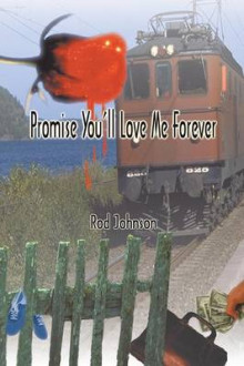 Promise You'll Love Me Forever av Rod Johnson (Heftet)