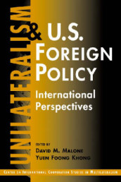 Unilateralism and U.S. Foreign Policy av David M. Malone (Heftet)