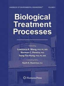 Biological Treatment Processes: Volume 8 av Lawrence K. Wang (Innbundet)