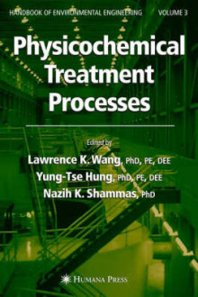 Physicochemical Treatment Processes: Volume 3 av Lawrence K. Wang (Innbundet)
