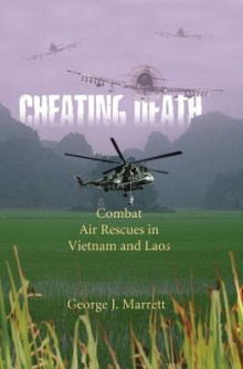 Cheating Death av George J Marrett og Marrett (Heftet)