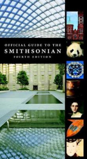Official Guide to the Smithsonian, 4th Edition av Smithsonian Institution (Heftet)