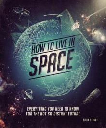 How to Live in Space av Colin Stuart (Heftet)