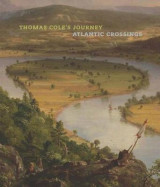 Omslag - Thomas Cole`s Journey - Atlantic Crossings