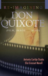 Omslag - Re-Imagining Don Quixote (Film, Image and Mind)