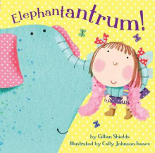 Elephantantrum! av Gillian Shields (Innbundet)
